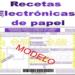 RECETAS ELECTRÓNICAS DE PAPEL